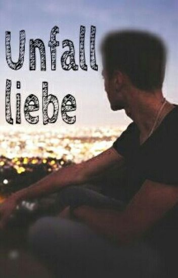 Unfallliebe (Izzi Fan-Fiktion) ✔