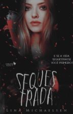 Sequestrada #wattys2017 by LinaMichaelsen