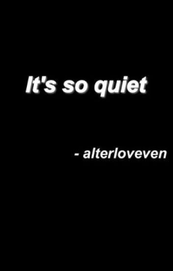 It's so quiet || muke