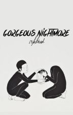 gorgeous nightmare » lh ; mc by sublimed