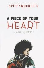 A Piece Of Your Heart by storiesbymo