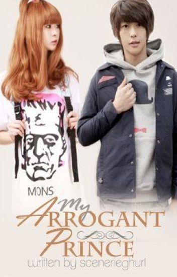 My Arrogant Prince <3