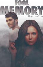 Fool Memory » malik ✓ [book three] by HopelessNina