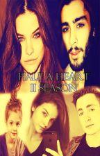 Half a Heart-Zayn Malik & (TN)- II Temporada by LyzeStyles