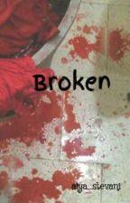 Broken by alya_stevani