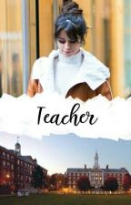Teacher by cheezxn