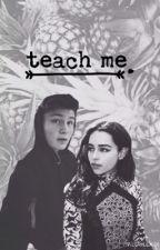 teach me. | dner by suchaskam