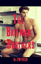 The Bateman Brothers by TWTVD1D