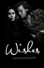 Wishes  (H.S) by HarrysHandsGivesLife