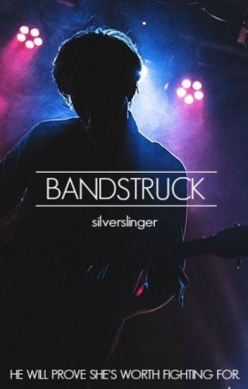 Bandstruck