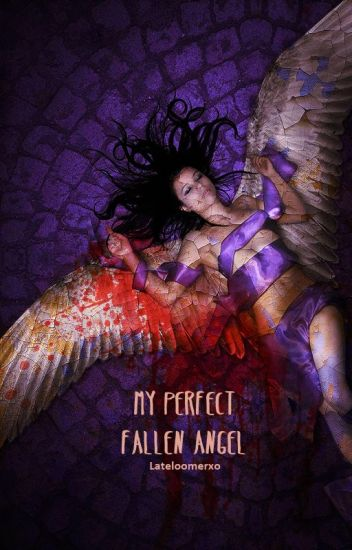 My Perfect Fallen Angel (girlxgirl)