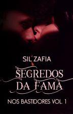 Segredos da Fama - Nos Bastidores Vol.1 by Silmarazafia