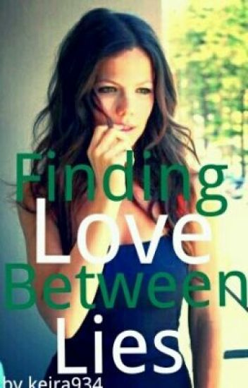 Finding Love Between Lies(One Direction FanFic)-Under Construction