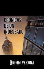 unWANTED :Crónicas de un indeseado (gay)  by GrimnVerona