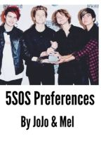 5sos preferences by jojoandmel