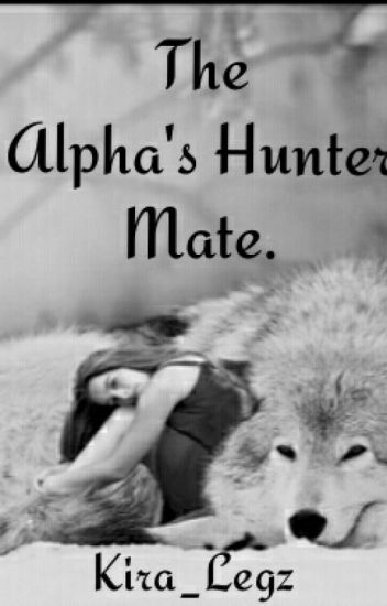 The Alpha's Hunter Mate.