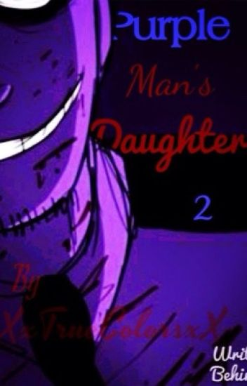 Purple Man's Daughter 2 (Five Nights At Freddy's)