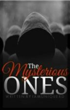 The Mysterious Ones  by Ineffablepages