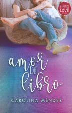 Amor de libro [ADL #1] by CMStrongville