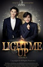 Light Me Up by taeminahlee