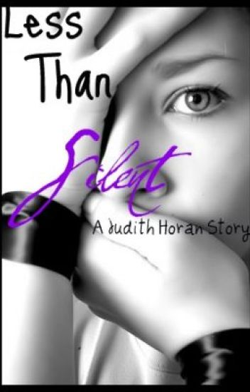 Less Than Silent (sequel to Silence)