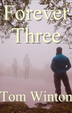 Forever Three by TomWinton