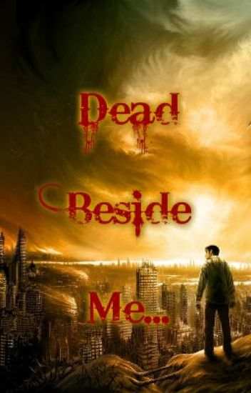 Dead Beside Me (Ongoing)