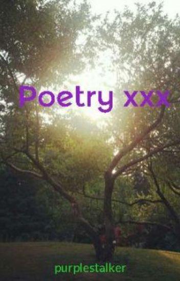 Poetry xxx