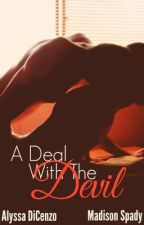 A Deal With The Devil {Book Five} (ManxBoy) by AlyssaEatsAMuffin