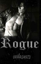 R.O.G.U.E by carla54973