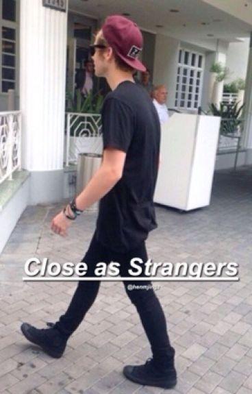 Close as Strangers || Luke Hemmings