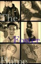 The Foster Home(2015) by Mrs_Brown_123