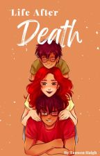Life After Death: Harry Potter  fanfic by Luna_sky_malfoy