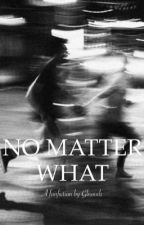 No Matter What (Nash Grier fanfiction) by gnovels