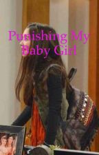 Punishing My Baby Girl (a Girl Meets World Fanfic) by Phoebslyle