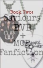 Saviours (Black Veil Brides and My Chemical Romance Fanfiction The sequel) by geeislife