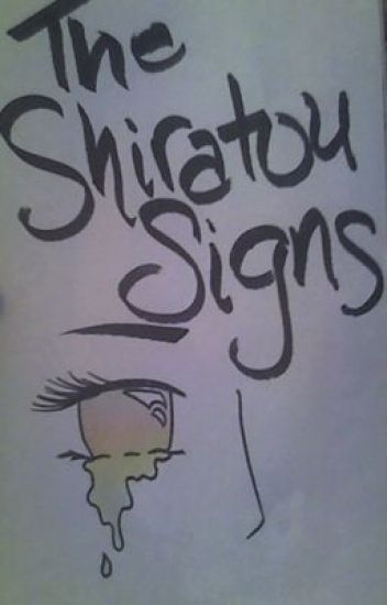 The Shiratou Signs (A Naruto FanFiction)