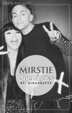 Mirstie One Shots by MirandaPTX
