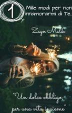 Mille modi per non innamorarmi di Te 1  Zayn Malik by TheyIdiot
