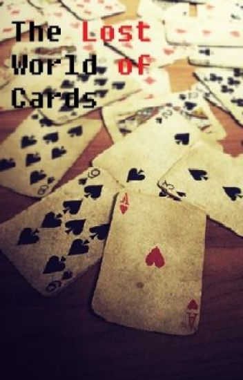 Lost World of Cards