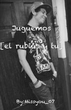 Juguemos { el rubius y tu } by Missyou_07