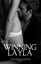Winning Layla (#2) by _ChunkyMonkey_