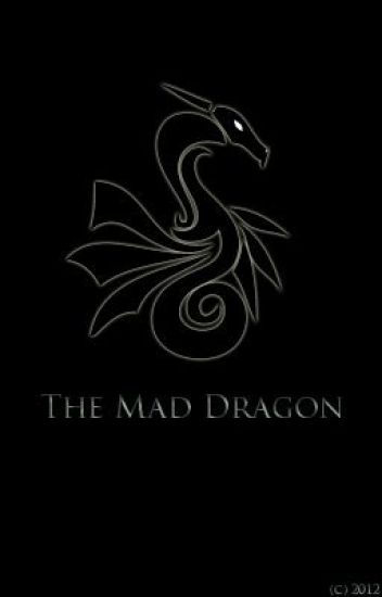 The Mad Dragon