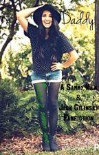 Daddy (Sammy Wilk and Jack Gilinsky Fanfiction) by swerve_2_sammys_lane