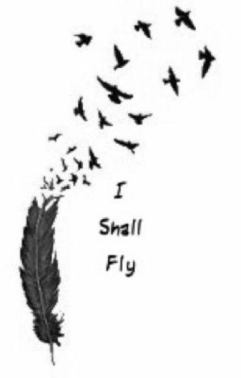 I Shall Fly
