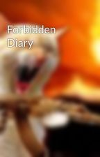 Forbidden Diary by newriter