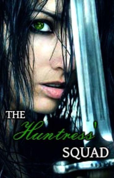 The huntress' squad