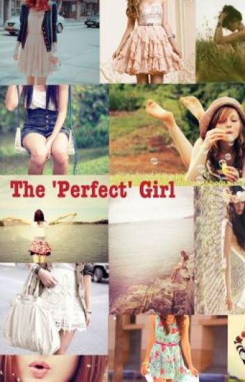 The 'Perfect' Girl >On Hold<