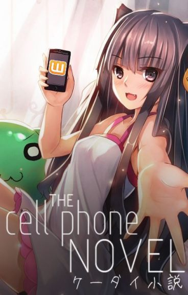 Guide to Cell Phone Novels from Japan (Guide, Program, History, Resources)