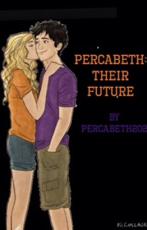 Percabeth: Their Future by percabeth202